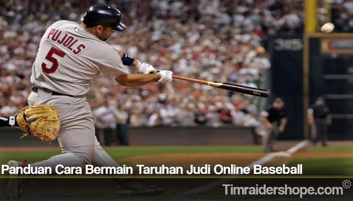 Panduan Cara Bermain Taruhan Judi Online Baseball
