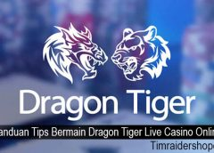 Panduan Tips Bermain Dragon Tiger Live Casino Online