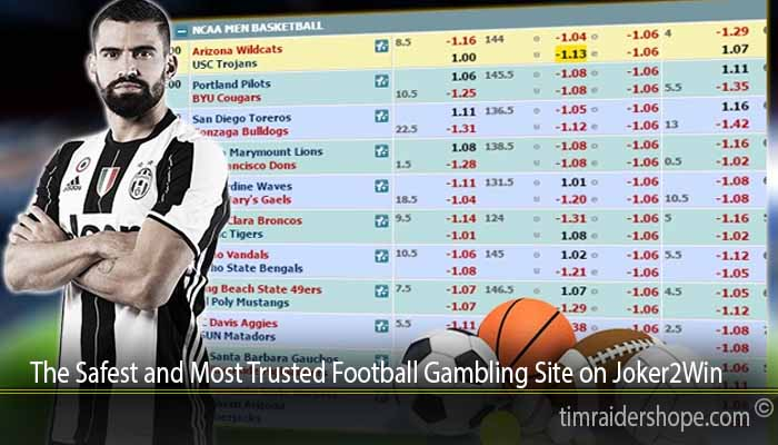 The Safest and Most Trusted Football Gambling Site on Joker2Win